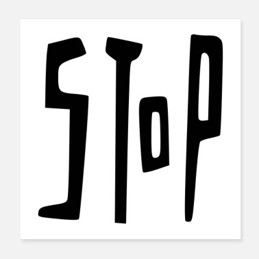 stop poster - Poster