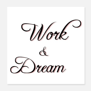Worker Work and Dream - Poster
