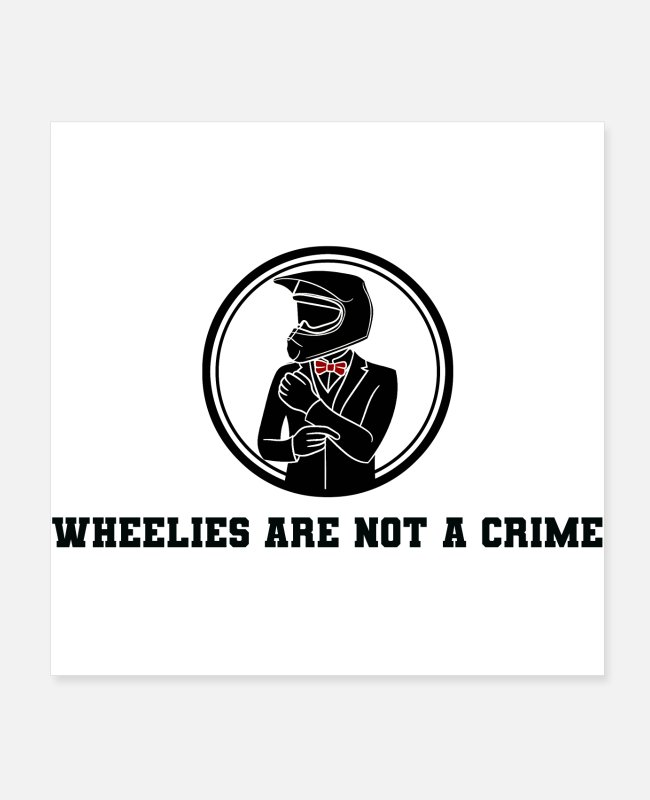 Hipster Posters - Wheelies are not a crime - Posters white
