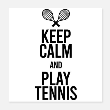 Sidney Keep Calm and Play Tennis! - Poster