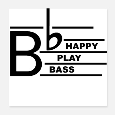 Basser Be Happy Bass - Poster