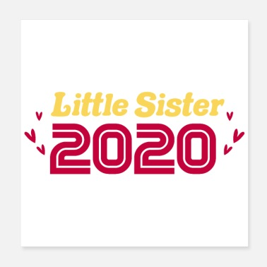 Siblings Siblings Little Sister 2020 newborn baby - Poster