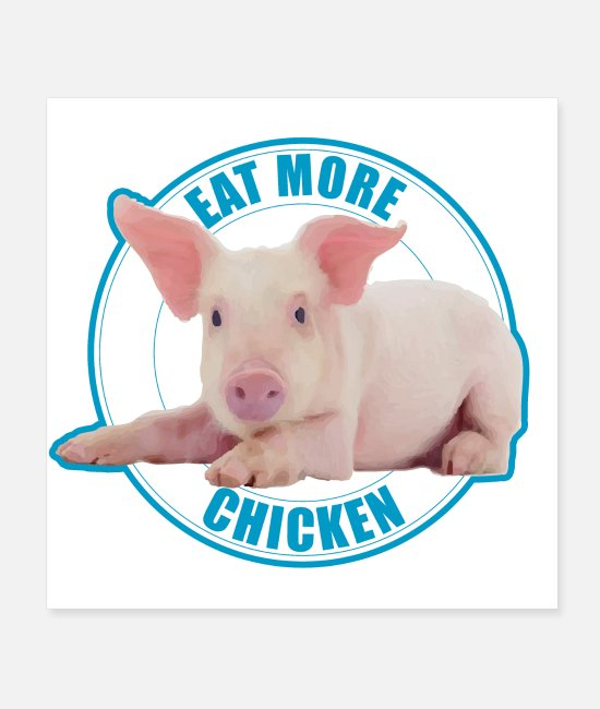 Hog Posters - Eat more chicken - Sweet piglet - Posters white