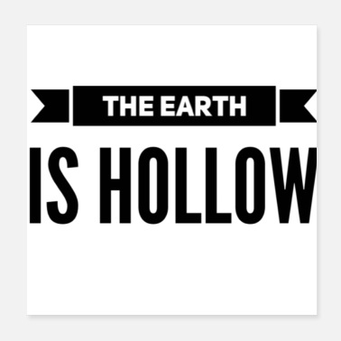 Earth the earth is hollow - Poster
