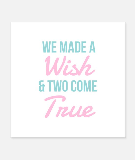Father's Day Posters - Twins We made a wish and two came true Gift - Posters white