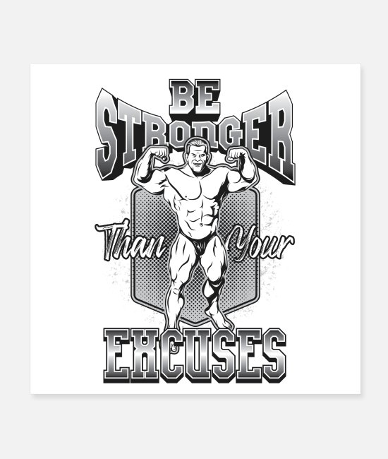Strong Posters - No excuses  Motivation No Excuses - Posters white
