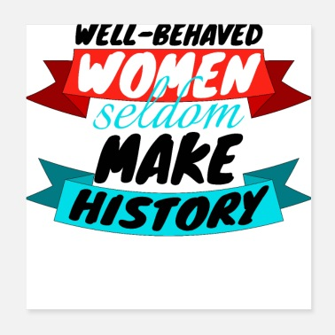 Wellness feminism - well behaved woman - Poster