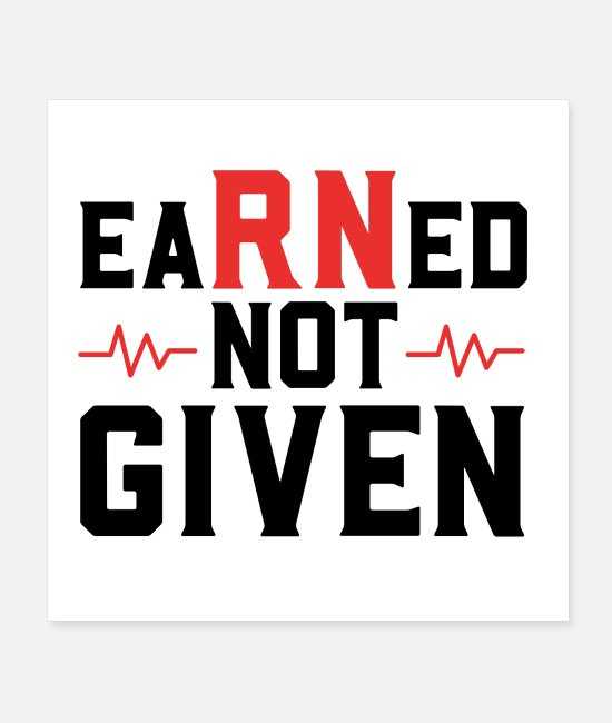 Quote Posters - Earned Not Given - Posters white