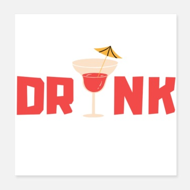 Drinking Drink cocktail - Poster