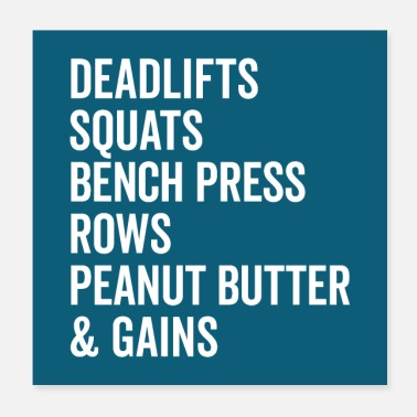 Squat Peanut Butter & Gains Gym Quote Poster - Poster
