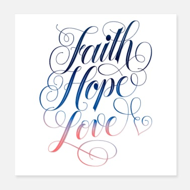 Love Faith, love, hope - Poster