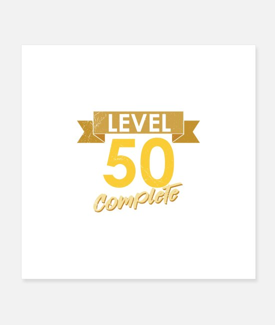 Birthday Child Posters - Birthday 50 birthday level 50 complete gift - Posters white