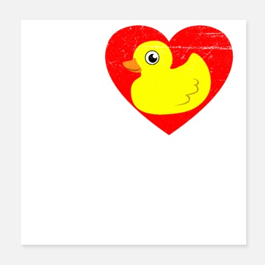Rubber Duckie Rubber duck I Love Rubber Duck Funny gift - Poster