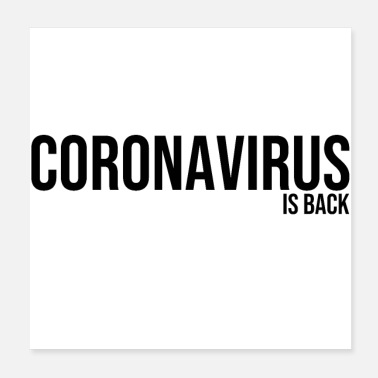 Sanitary coronavirus covid 19 epidemic containment is back - Poster