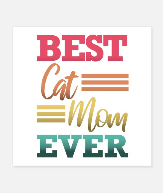 Cat Lady Posters - Best cat mom ever saying - Posters white