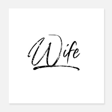 Wife Wife (black writing) - Poster