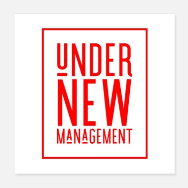 Manager Under new management (funny Red writing) - Poster