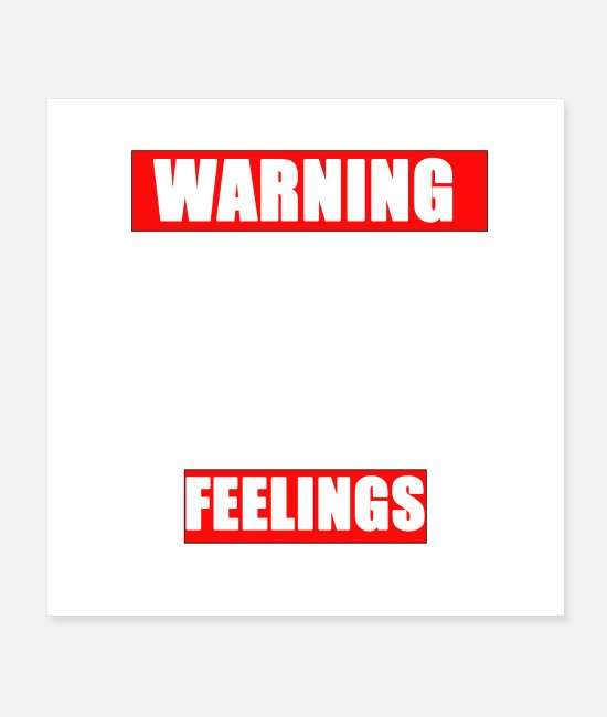Attractive Posters - WARNING MY SENSE OF HUMOR MIGHT HURT YOUR FEELINGS - Posters white