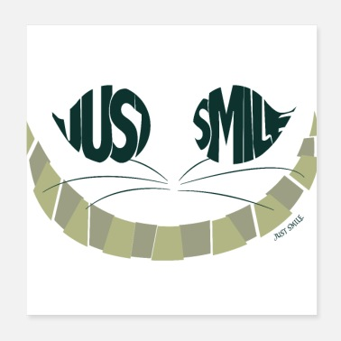 Smile Just Smile Cat - Poster