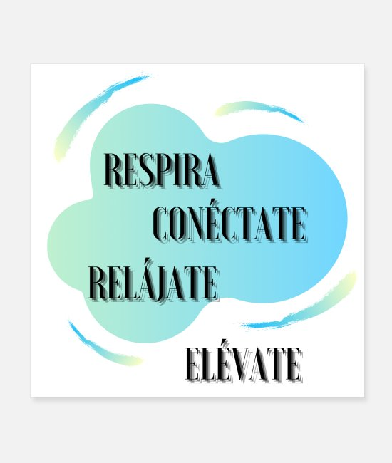 Heaven Posters - Breathe, connect, relax, rise - Posters white