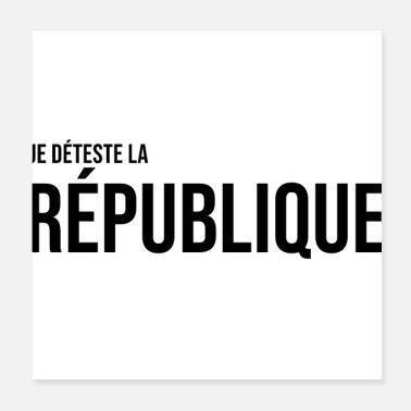 Ministry hate the french republic france politics - Poster