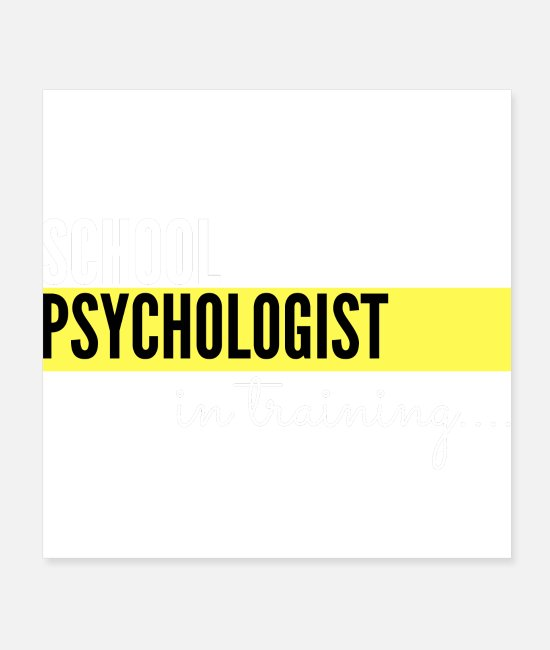 Therapy Posters - School Psychologist in training - Posters white
