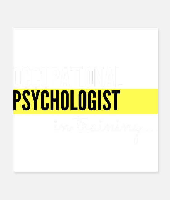 Therapy Posters - Occupational Psychologist in training - Posters white