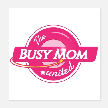 United The Busy Mom United - Poster
