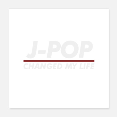 Pop Music J-Pop changed my life - Poster