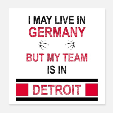 Detroit My Team is in Detroit | Pistons Fandesign - Poster