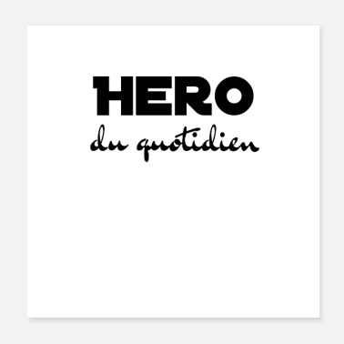 Hero Everyday hero - Poster