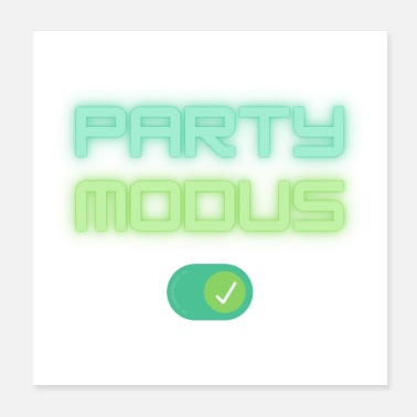 Party Party mode ON | party - Poster