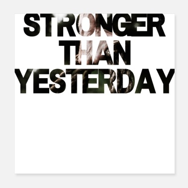 Stronger Than Yesterday Stronger than yeasterday - Poster