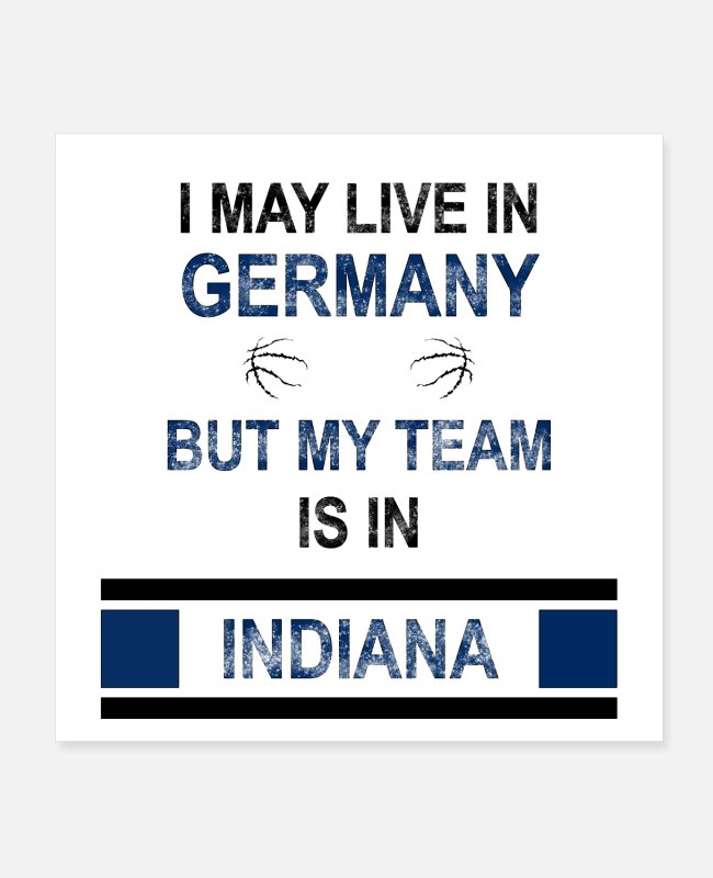 Indiana Pacers Posters - My team is in Indiana | Pacer's fan design - Posters white