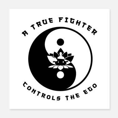 Ego A True Fighter Controls The Ego - Poster