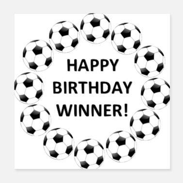 Birthday Winnaar van happy birthday - Poster