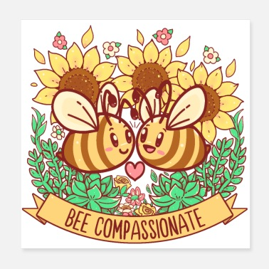 Bumble Bee Bee Compassionate - Save the Bees - Poster 20x20 cm