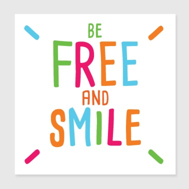 Laugh be free and smile joy happiness laugh - Poster 20x20 cm