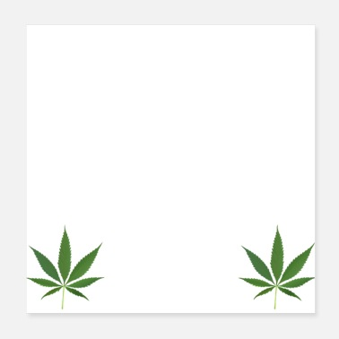 Stoner Do not lie but be high gift idea grass - Poster 20x20 cm