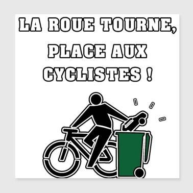 THE WHEEL ROTATES, PLACE THE CYCLISTS! - Poster 20x20 cm