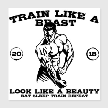 TRAIN LIKE A BEAST - LOOK LIKE A BEAUTY (b) - Poster 20x20 cm