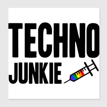 Idea de regalo Techno Junkie LGBT Gay Pride - Póster 20x20 cm