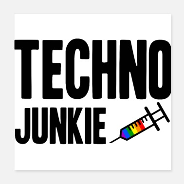 Techno Idea de regalo Techno Junkie LGBT Gay Pride - Póster 20x20 cm