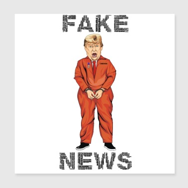 Fake Trump FAKE NEWS - Poster 20 x 20 cm