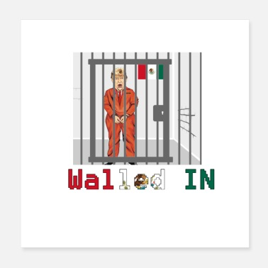 Carcere Donald Trump Walled Mexico - Poster