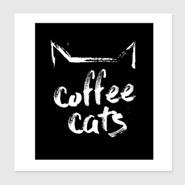 coffeecats, square in shape - Poster 20x20 cm
