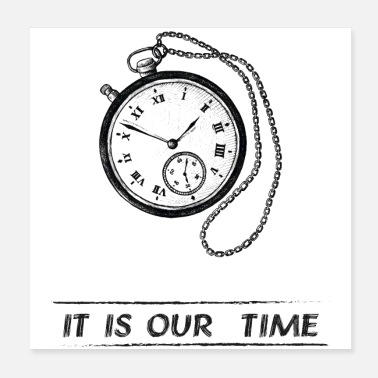 Clock Our Time T-Shirt - Poster 20x20 cm