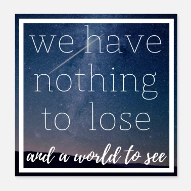 Reisen we have nothing to lose and a world to see - Poster