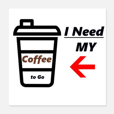 Saying Coffee saying sayings coffee saying cool - Poster
