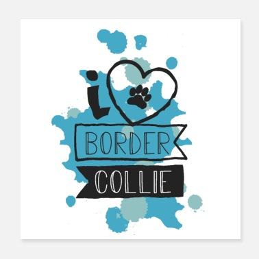 Collie I LOVE BORDER COLLIE - BLAU - Poster